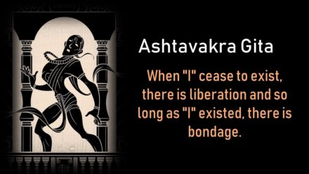 Ashtavakra Gita: The nature of Self, Reality and Bondage